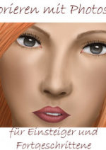 Cover: Colorieren mit Photoshop für Einsteiger und Fortgeschrittene