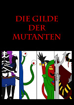Cover: Die Gilde der Mutanten