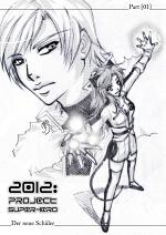 Cover: 2012: Project Superhero