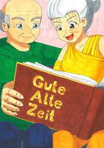 Cover: Gute Alte Zeit