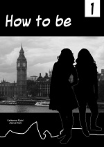 Cover: How to be...