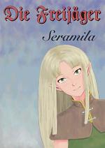 Cover: Die Freijäger - Seramila
