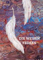 Cover: Die weißen Federn