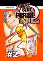 Cover: Shounen Go! Go! #4: Super Epic Brawl Omega #2: Auf der Suche nach dem Steinhuhn mit Nagel durch