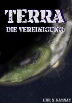 Cover: Terra - die Vereinigung