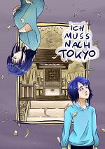 Cover: Ich muss nach Tokyo