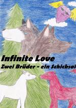 Cover: Infinite Love  -Zwei Brüder - ein Schicksal-