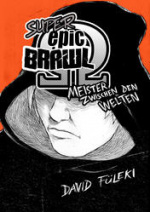 Cover: Shounen Go! Go! #3 präsentiert: Super Epic Brawl Omega: Meister zwischen den Welten