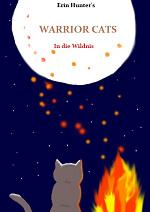 Cover: Erin Hunters Warrior Cats- In die Wildnis