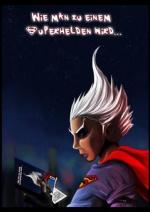 Cover: Wie man zu einem Superhelden wird...