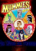 Cover: ~*~Mummies Alive - Die Hüter des Pharaos~*~