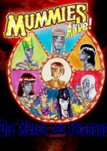 Cover: ~*~Mummies Alive - Die Hüter des Pharaos~*~