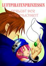 Cover: Luftpiratenprinzessin - Verlust der Menschlichkeit
