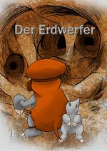 Cover: Der Erdwerfer