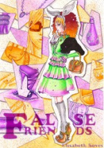 Cover: False Friends Manga Magie Beitrag VIII 2009