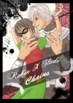 Cover: Robin X Slade - Chains!