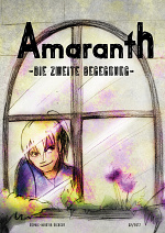Cover: Amaranth - Die zweite Begegnung -