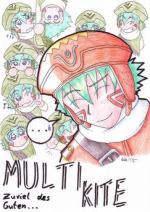 Cover: MULTI KITE - Zuviel des Guten