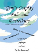 Cover: Geni's Cosplay Näh-,  Styling- und Bastelkurs