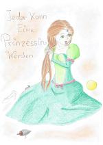 Cover: Jeder Kann Eine Prinzessin Werden