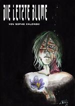 Cover: Die letzte Blume (Leseprobe)