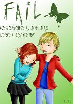 Cover: FAIL - Geschichten, die das Leben schreibt
