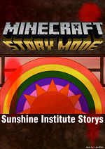 Cover: Minecraft Story Mode - Sunshine Institute Storys