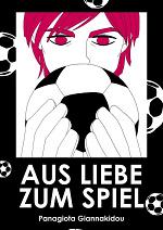 Cover: Aus Liebe zum Spiel