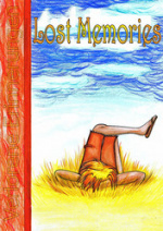 Cover: Lost Memories - Verlorene Erinnerungen
