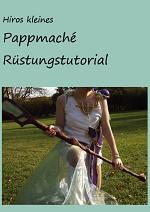 Cover: Pappmachè Rüstungstutorial