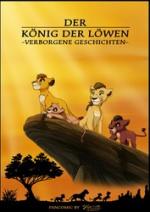 Cover: DER KÖNIG DER LÖWEN-VERBORGENE GESCHICHTEN