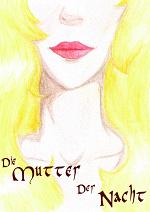 Cover: Die Mutter der Nacht