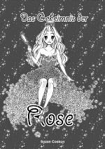 Cover: Das Geheimnis der Rose