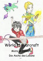 Cover: World of Warcraft - Mists of Pandaria - Die Asche des Lebens