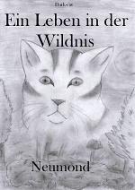 Cover: Ein Leben in der Wildnis- Neumond