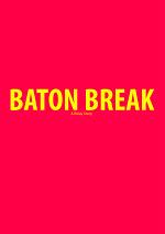 Cover: Baton Break