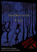Cover: Resident Evil 4 Fun: Anemixx Edition