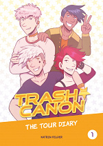 Cover: TRASH CANON - The Tour Diary