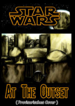 Cover: STAR WARS  -  At The Outset