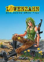 Cover: Löwenzahn - Bad weeds grow tall