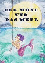 Cover: Der Mond und das Meer