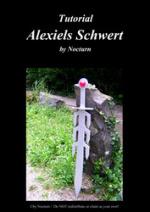 Cover: Tutorial: Alexiels Schwert (Cosplay-Waffe)