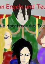 Cover: Von Engeln und Teufeln- die Abenteuer des Team 3