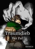Cover: Traumdieb Spinoff - Der Fall