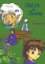 Cover: *~*Déjà-Vu & Destiny*~*