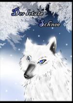 Cover: Der letzte Schnee