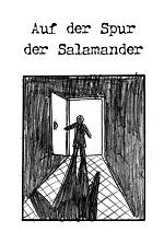Cover: Auf der Spur der Salamander (24 Stunden)