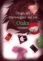 Cover: Dinge, die überwiegend nur ein Otaku versteht