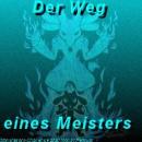 Cover: Der Weg eines Meisters