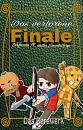 Cover: Das verlorene Finale